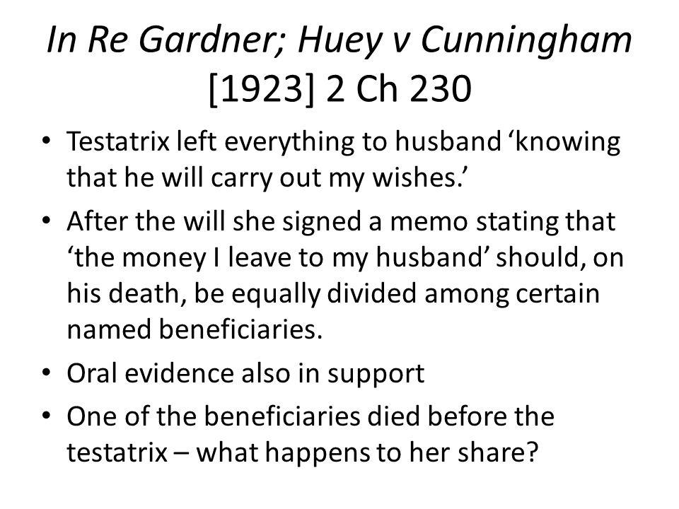 In Re Gardner; Huey v Cunningham [1923] 2 Ch 230